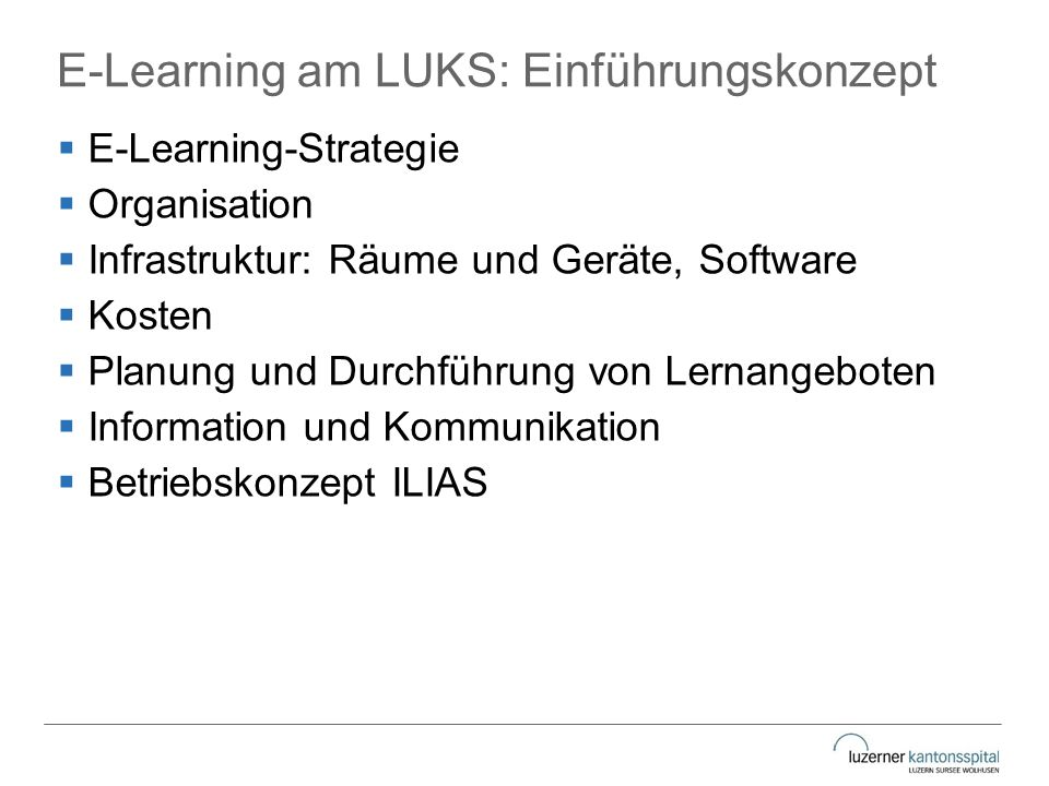 E-Learning am LUKS: Einführungskonzept
