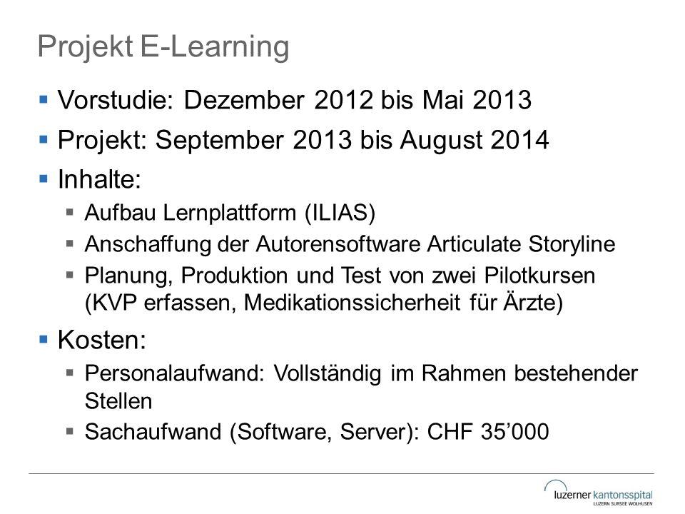 Projekt E-Learning Vorstudie: Dezember 2012 bis Mai 2013