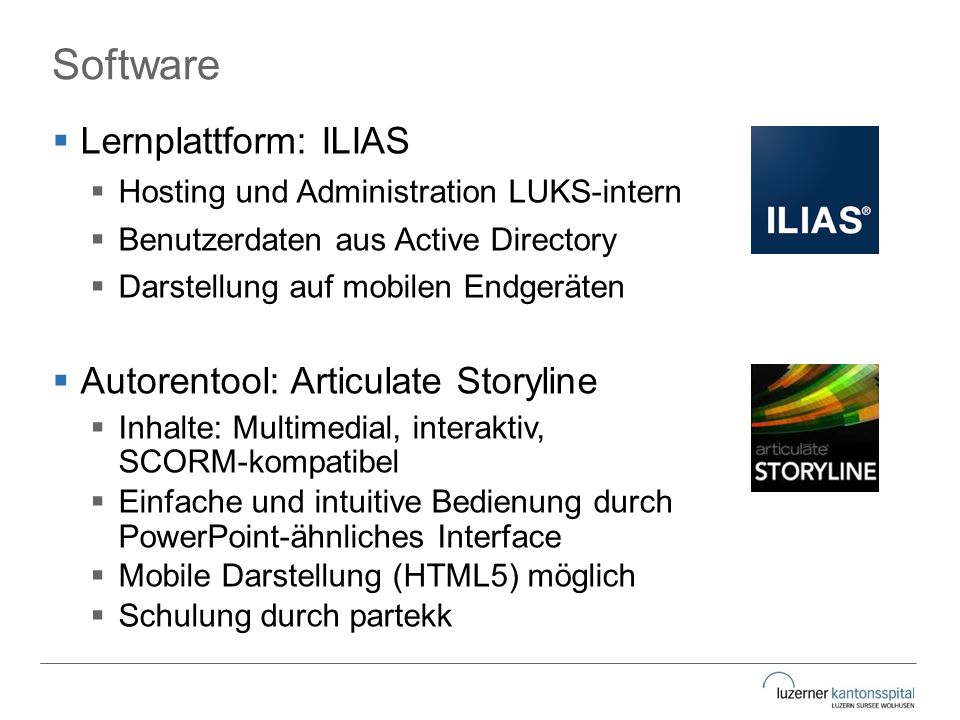Software Lernplattform: ILIAS Autorentool: Articulate Storyline