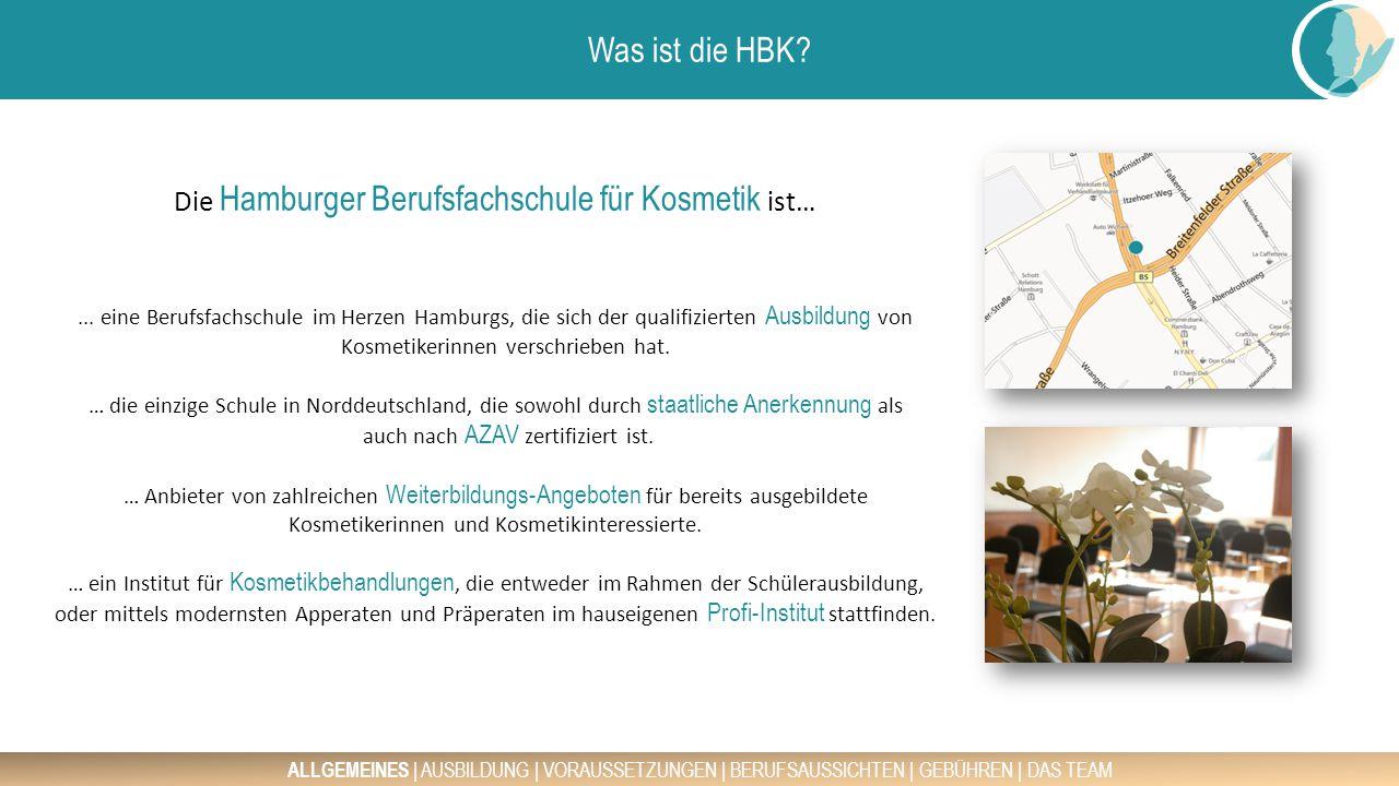 Die Hamburger Berufsfachschule für Kosmetik ist…