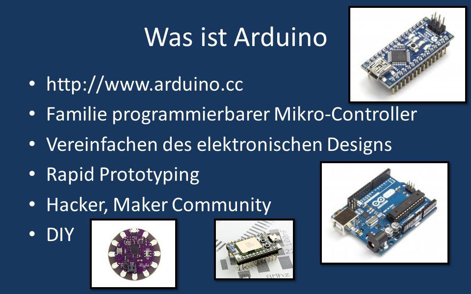 Was ist Arduino http://www.arduino.cc
