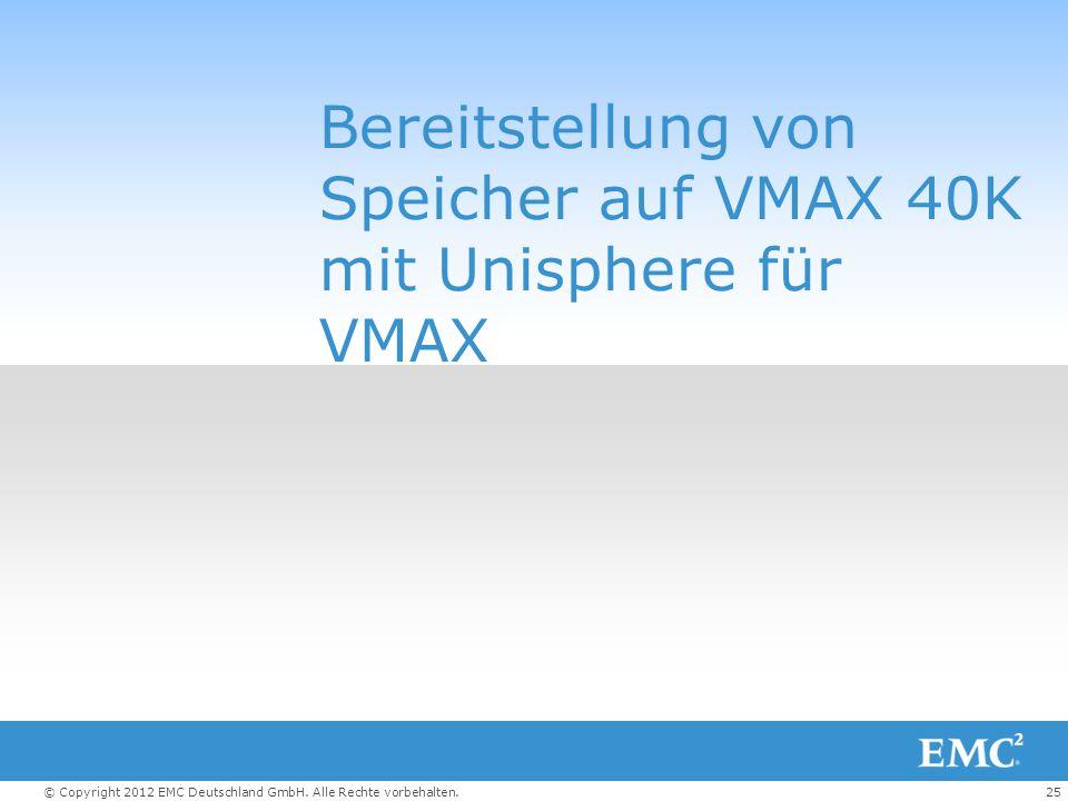 Bereitstellung von Speicher auf VMAX 40K mit Unisphere für VMAX