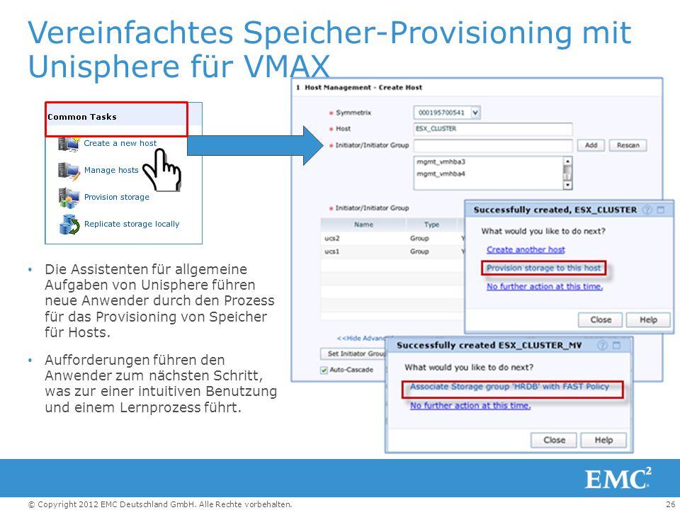 Vereinfachtes Speicher-Provisioning mit Unisphere für VMAX