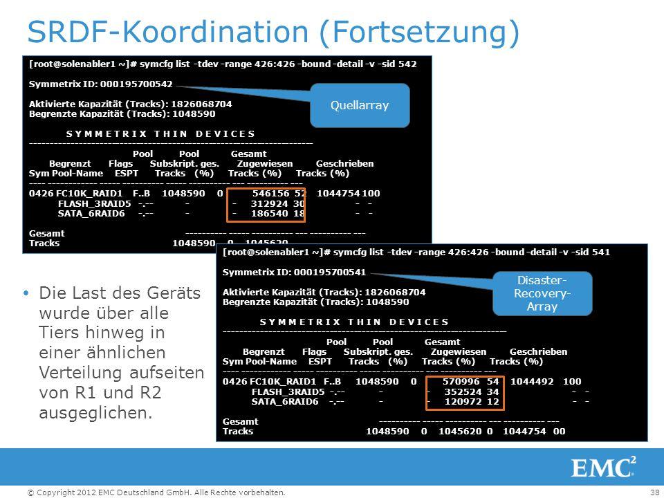 SRDF-Koordination (Fortsetzung)