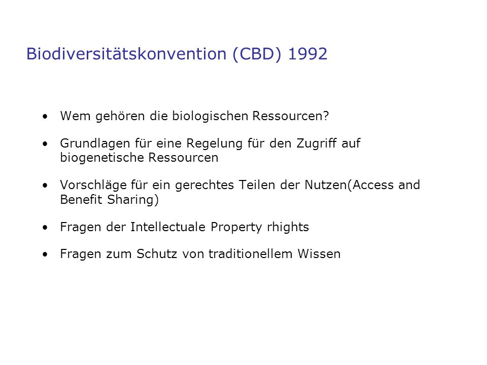 Biodiversitätskonvention (CBD) 1992