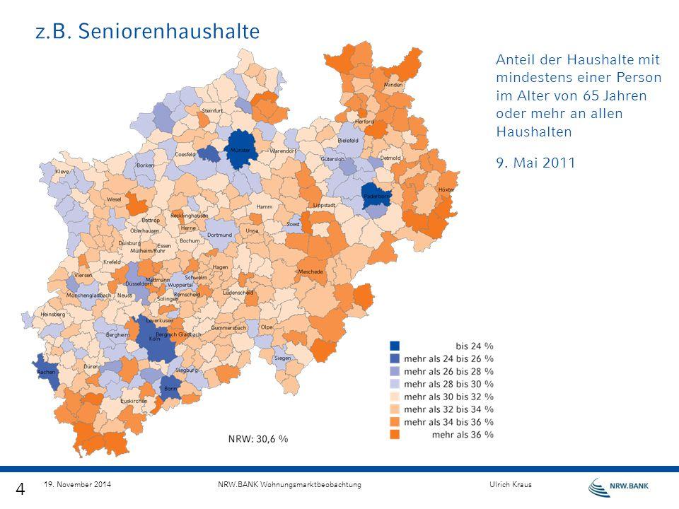 z.B. Seniorenhaushalte Anteil der Haushalte mit mindestens einer Person im Alter von 65 Jahren oder mehr an allen Haushalten.