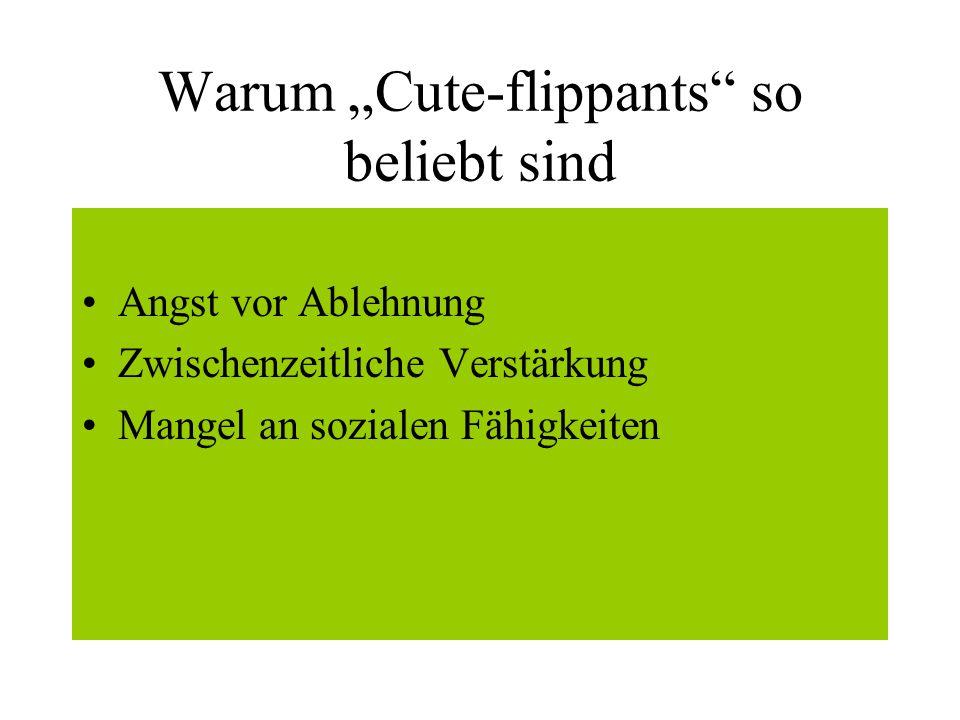 """Warum """"Cute-flippants so beliebt sind"""