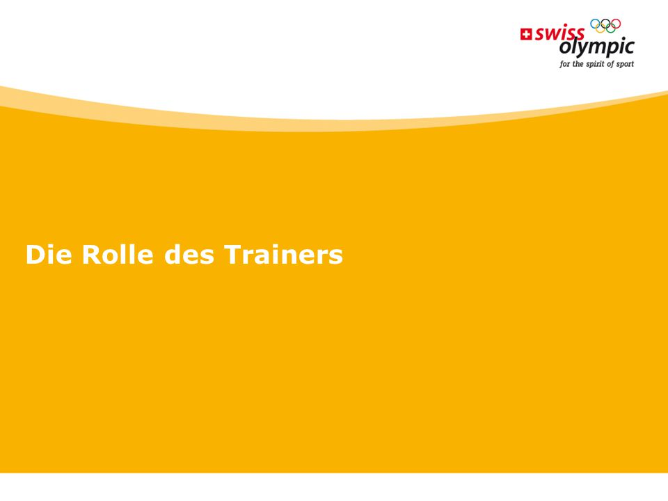 Die Rolle des Trainers 18
