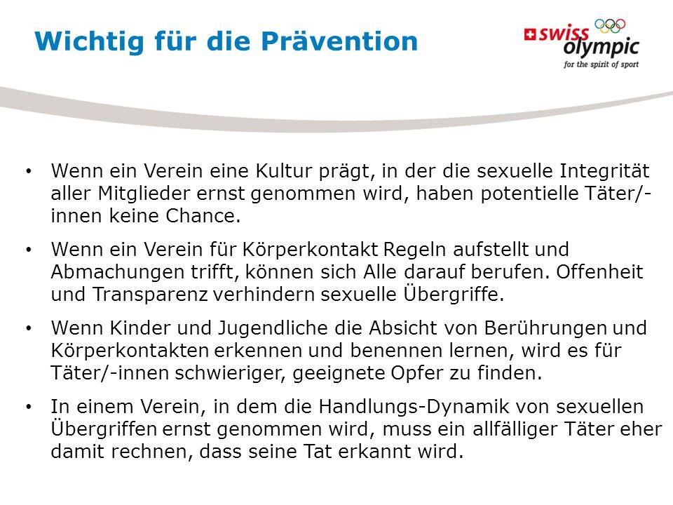 Wichtig für die Prävention