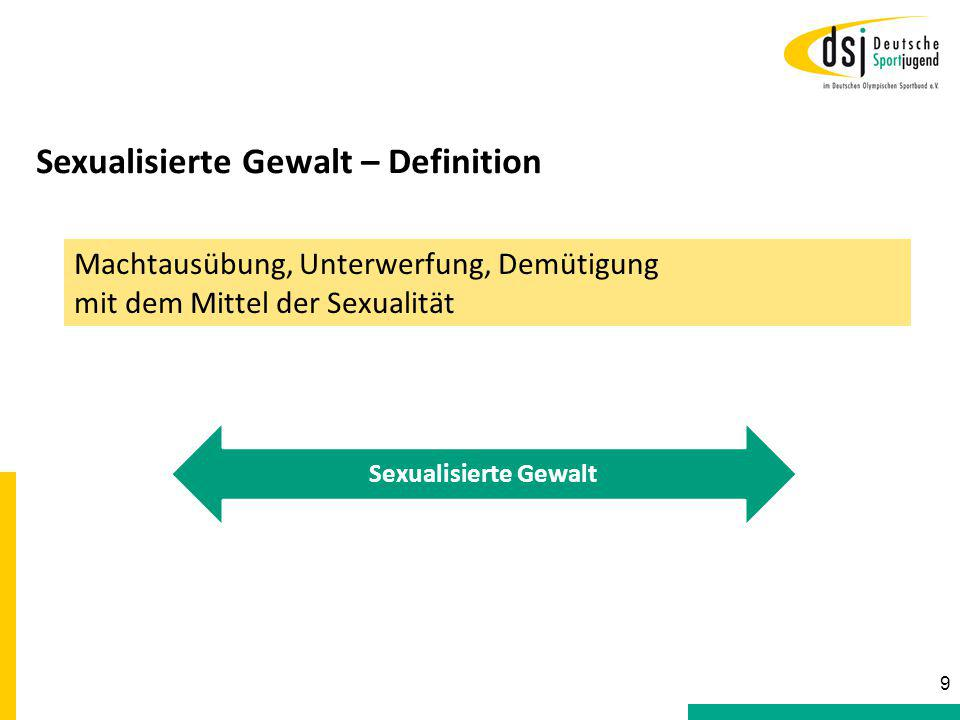Sexualisierte Gewalt – Definition