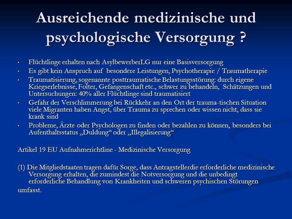 Ausreichende medizinische und psychologische Versorgung