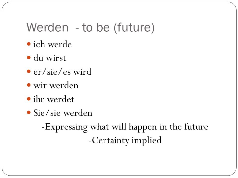 -Expressing what will happen in the future