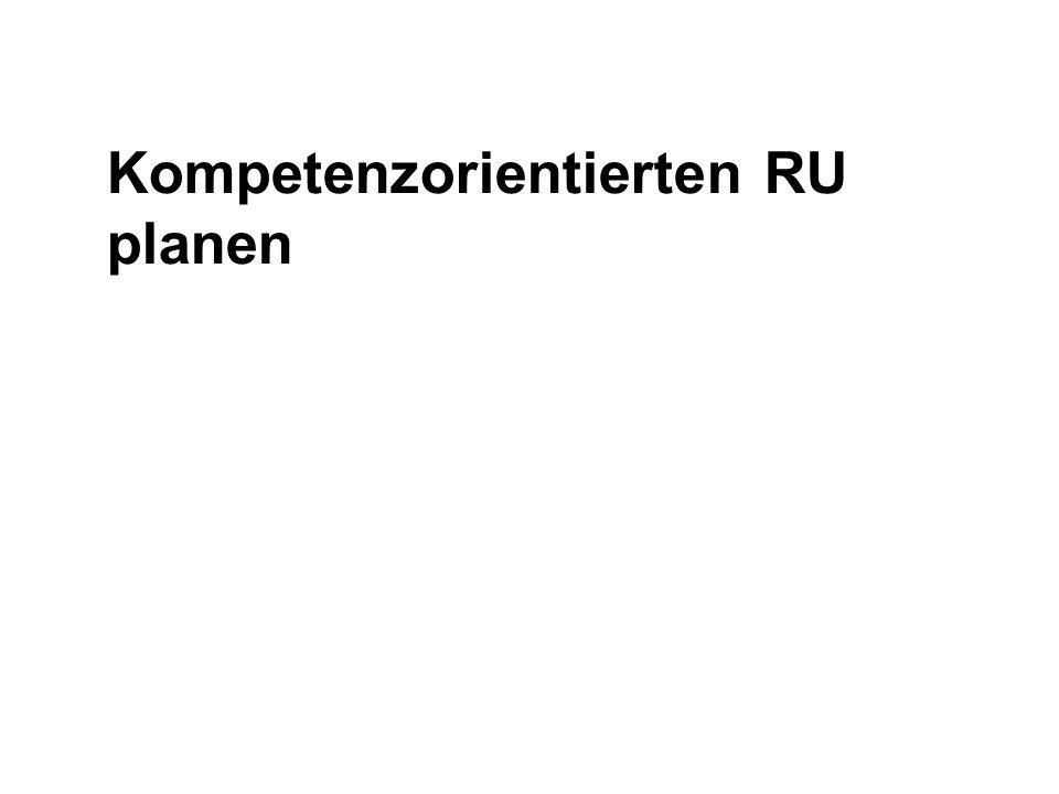 Kompetenzorientierten RU planen