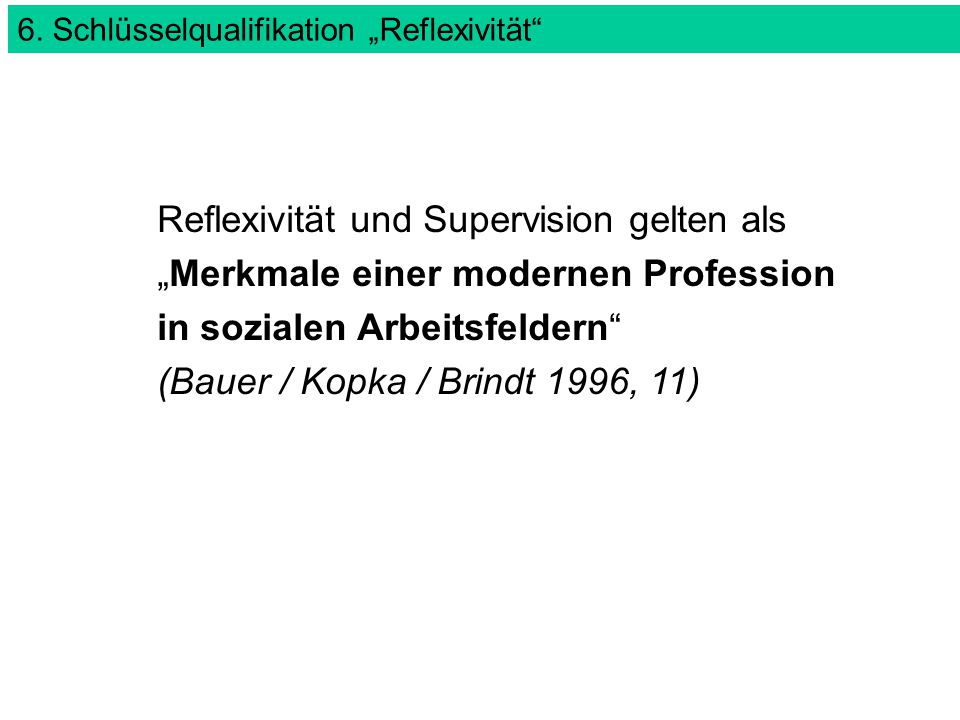 """6. Schlüsselqualifikation """"Reflexivität"""