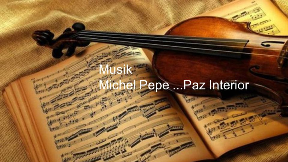 Musik Michel Pepe ...Paz Interior