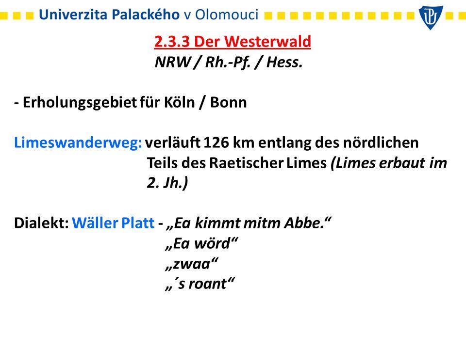 2.3.3 Der Westerwald NRW / Rh.-Pf. / Hess.