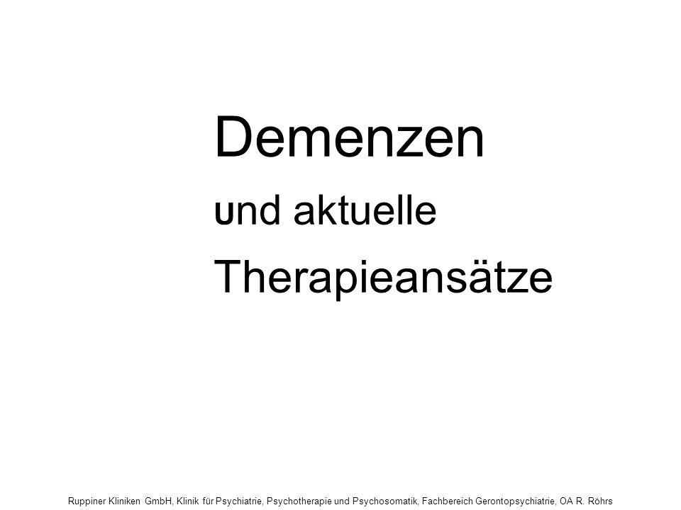Demenzen Und aktuelle Therapieansätze