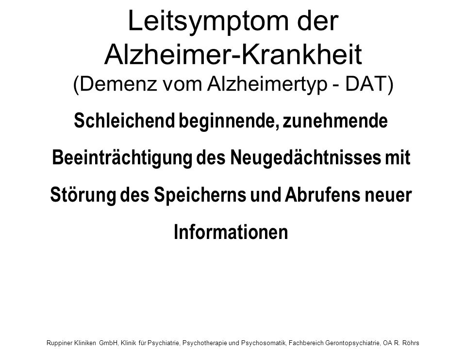 Leitsymptom der Alzheimer-Krankheit (Demenz vom Alzheimertyp - DAT)