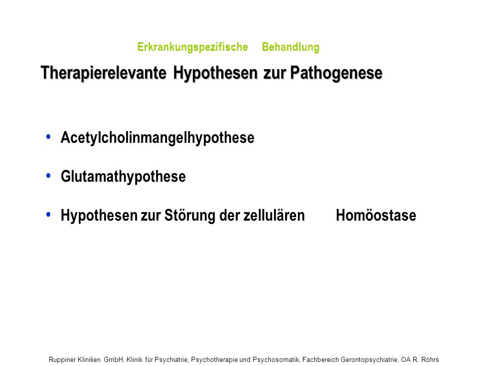• Therapierelevante Hypothesen zur Pathogenese