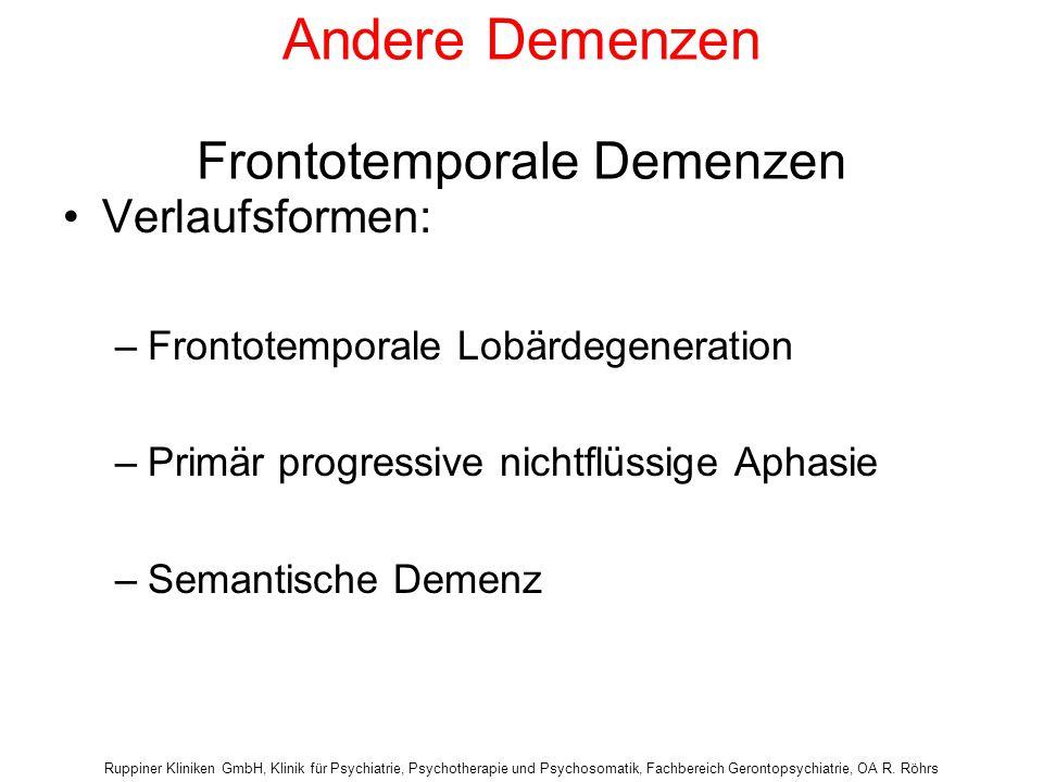 Andere Demenzen Frontotemporale Demenzen