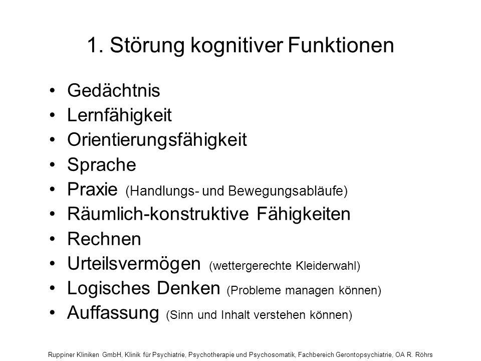 1. Störung kognitiver Funktionen