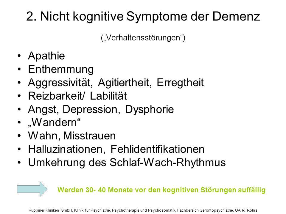 """2. Nicht kognitive Symptome der Demenz (""""Verhaltensstörungen )"""