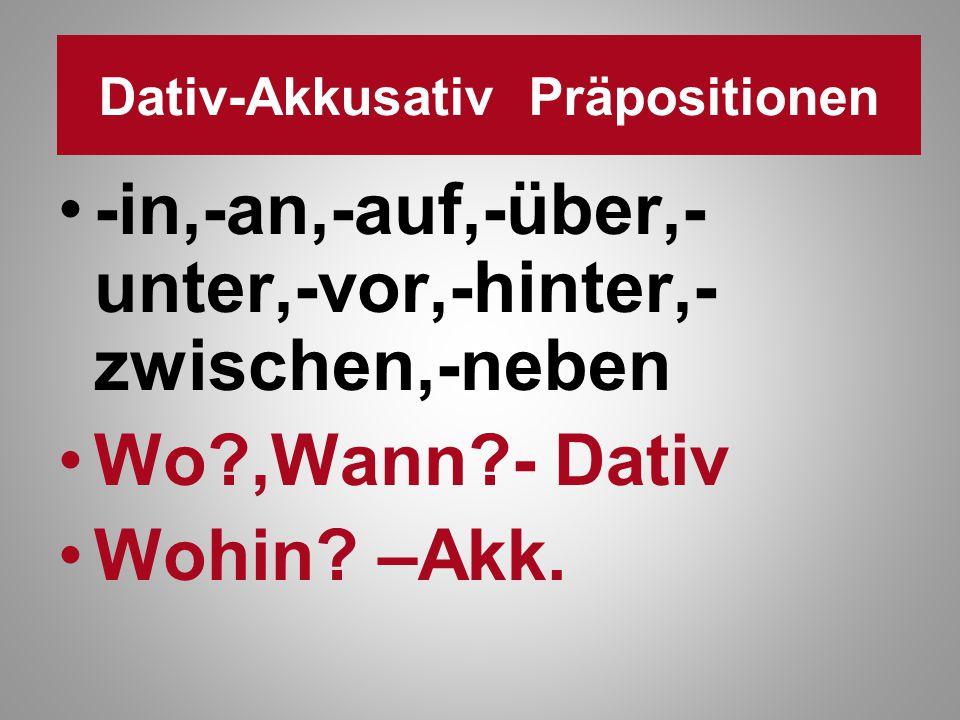 Dativ-Akkusativ Präpositionen