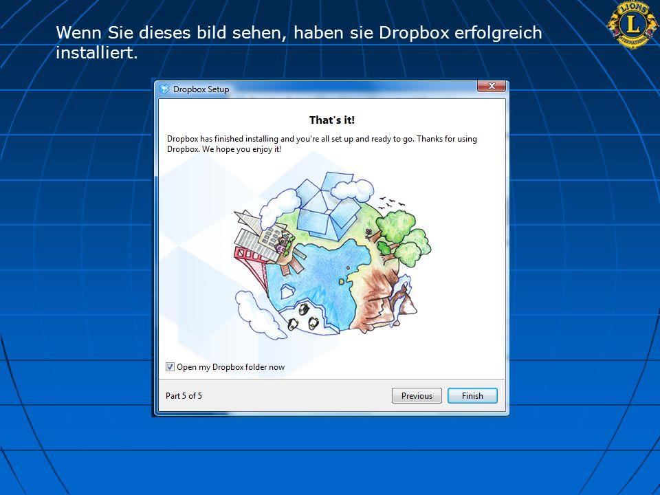 Wenn Sie dieses bild sehen, haben sie Dropbox erfolgreich installiert.