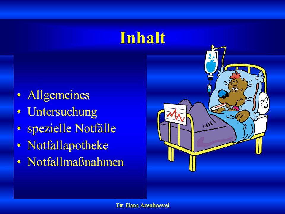 Inhalt Allgemeines Untersuchung spezielle Notfälle Notfallapotheke