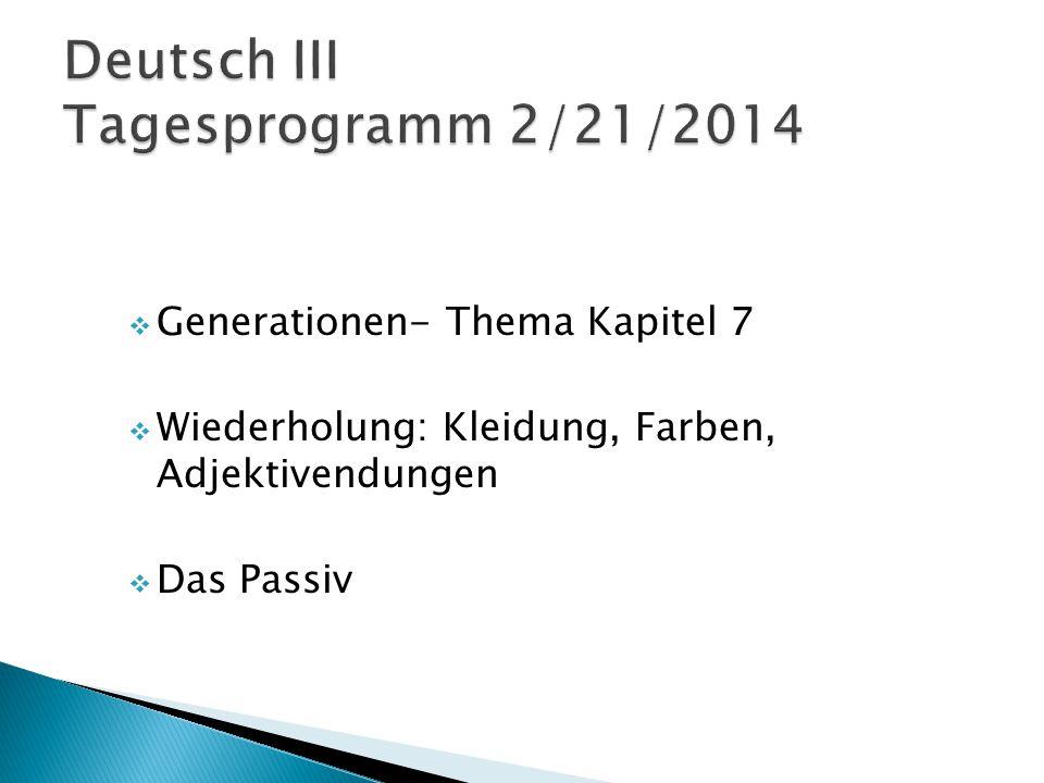 Deutsch III Tagesprogramm 2/21/2014