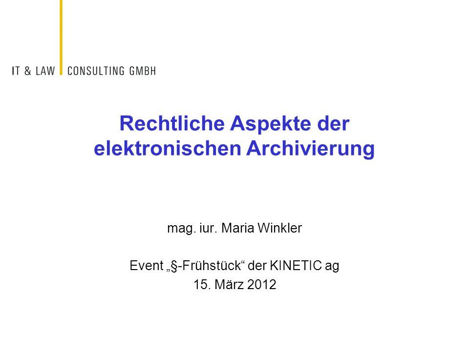 Rechtliche Aspekte der elektronischen Archivierung