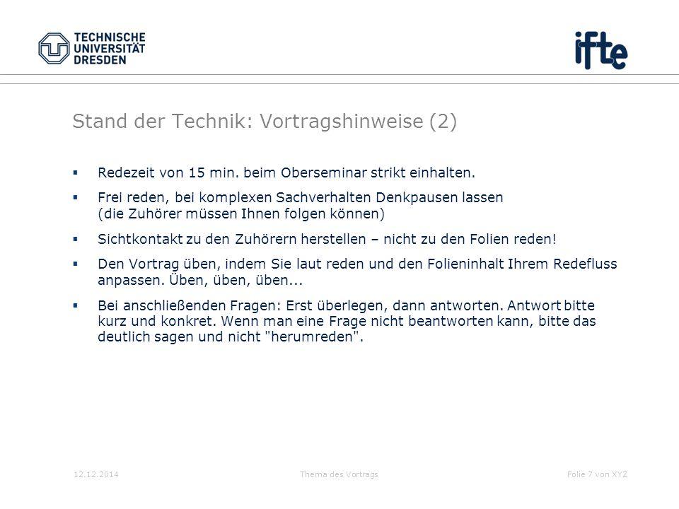 Stand der Technik: Vortragshinweise (2)