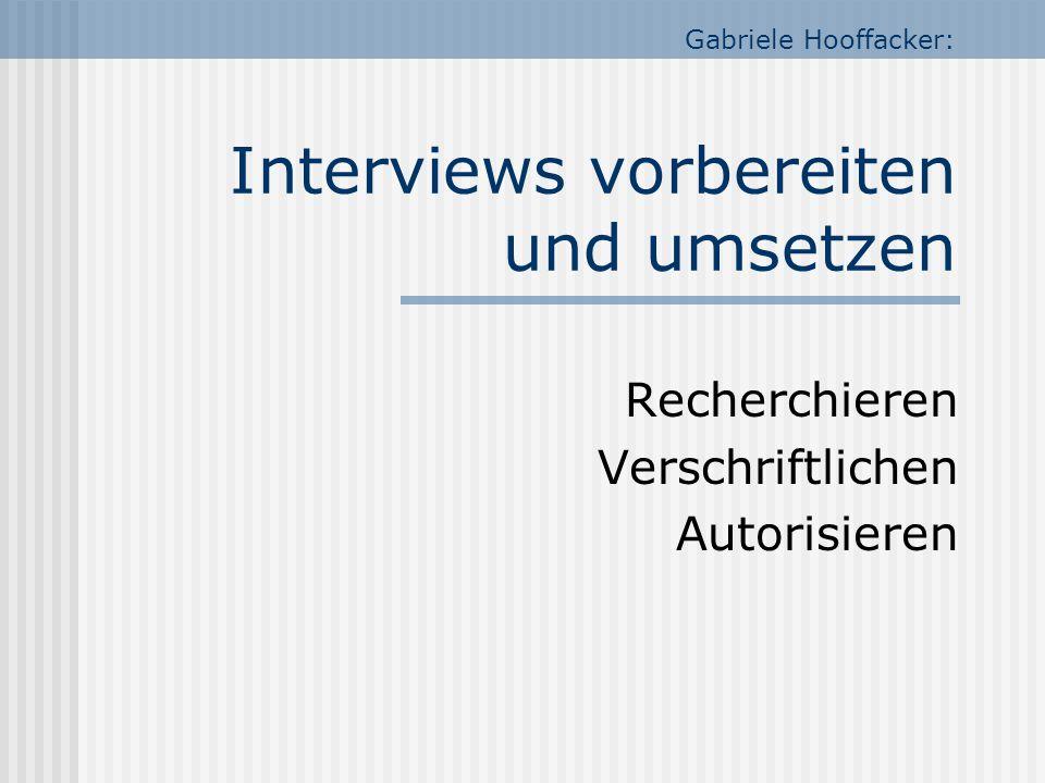 Gabriele Hooffacker: Interviews vorbereiten und umsetzen