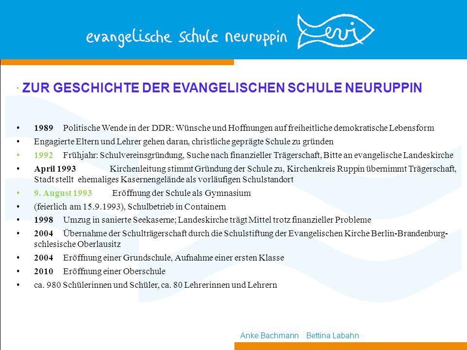 . ZUR GESCHICHTE DER EVANGELISCHEN SCHULE NEURUPPIN
