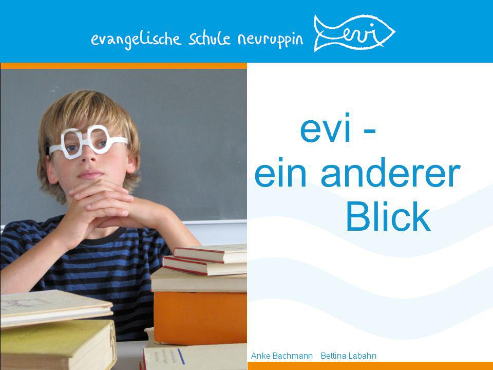 evi - ein anderer Blick Anke Bachmann Bettina Labahn