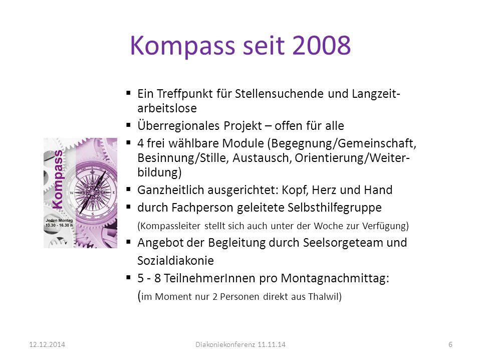Kompass seit 2008 Ein Treffpunkt für Stellensuchende und Langzeit-arbeitslose. Überregionales Projekt – offen für alle.