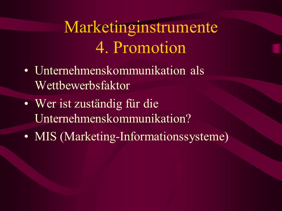 Marketinginstrumente 4. Promotion