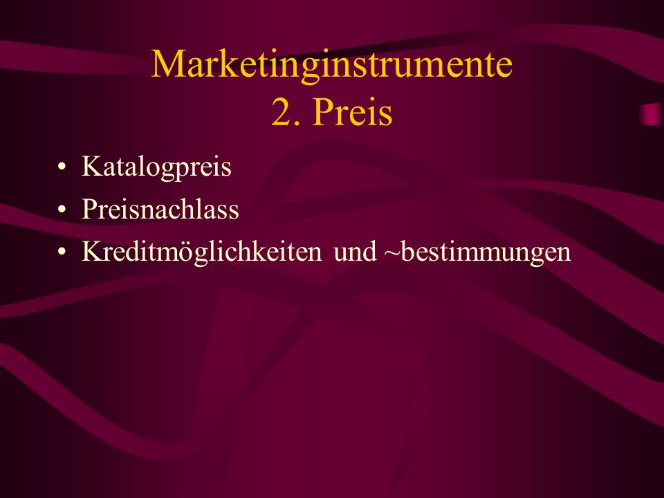 Marketinginstrumente 2. Preis