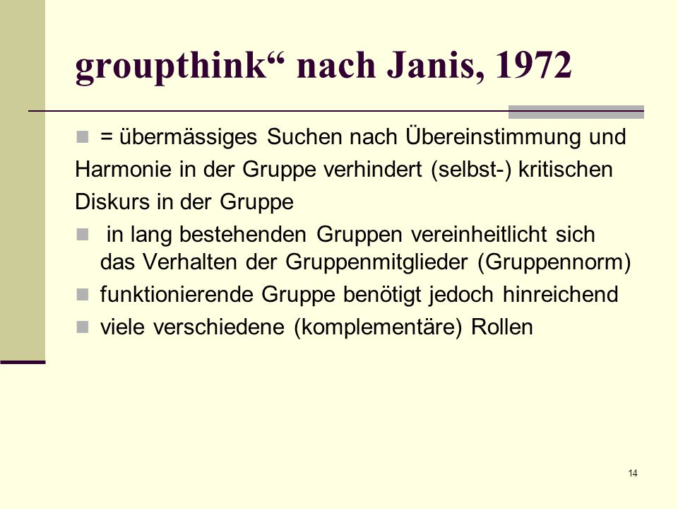groupthink nach Janis, 1972