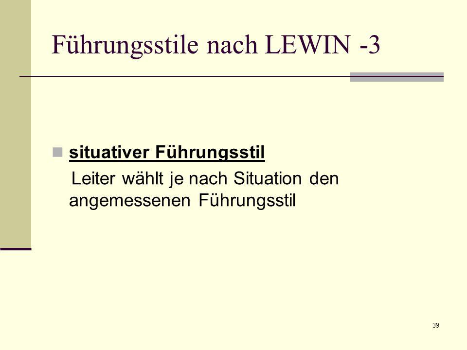 Führungsstile nach LEWIN -3