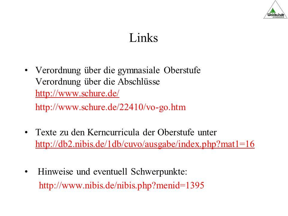 Links Verordnung über die gymnasiale Oberstufe Verordnung über die Abschlüsse http://www.schure.de/