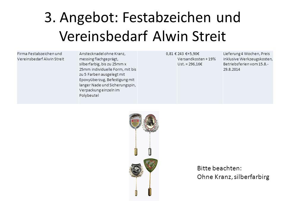 3. Angebot: Festabzeichen und Vereinsbedarf Alwin Streit