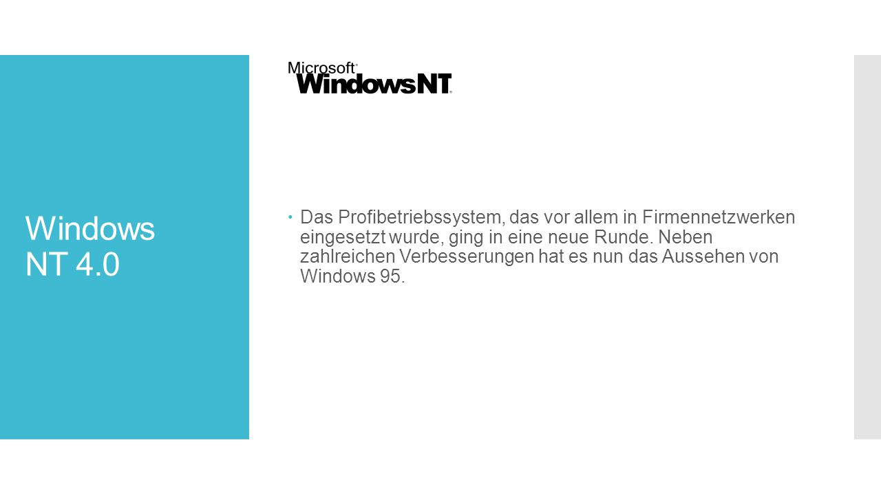 Windows NT 4.0.