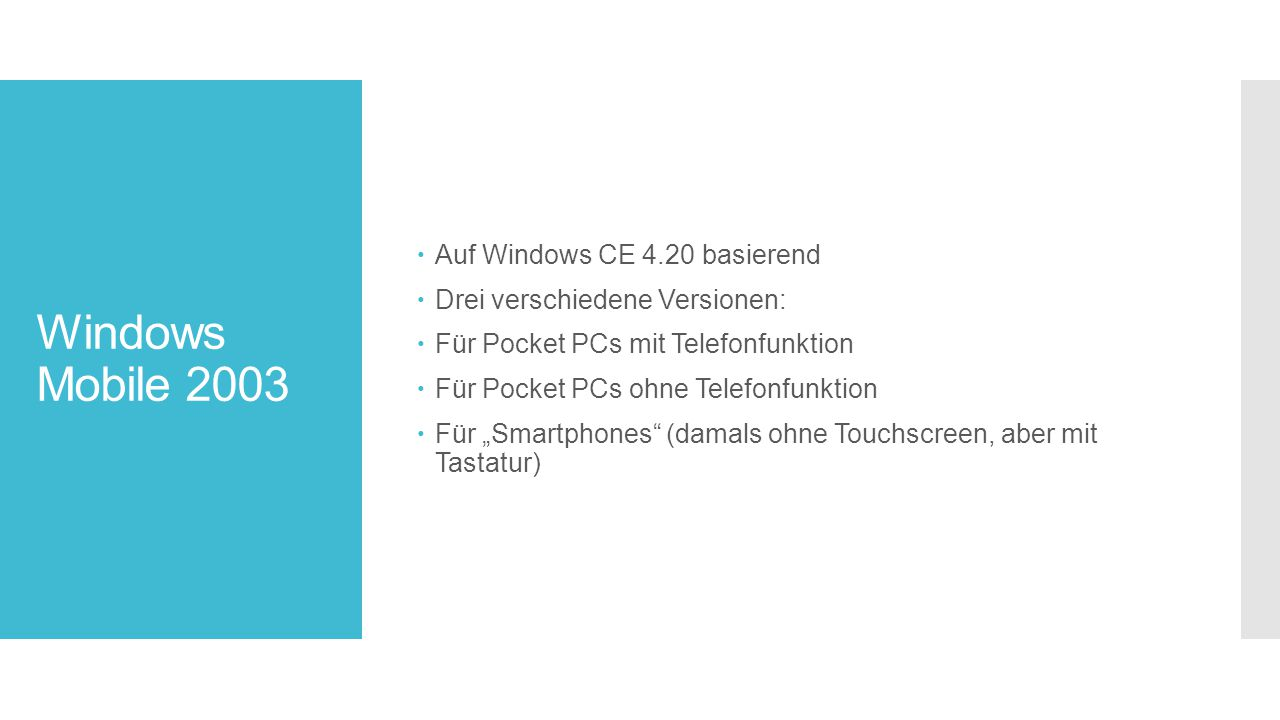 Windows Mobile 2003 Auf Windows CE 4.20 basierend