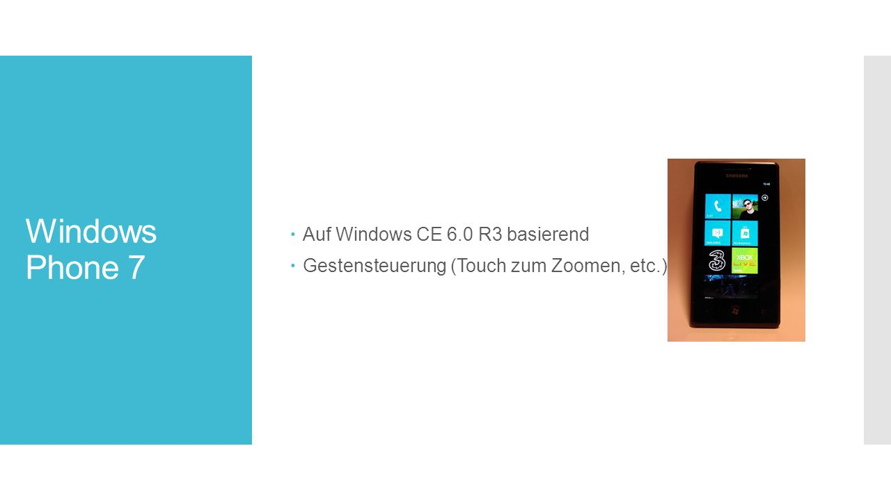 Windows Phone 7 Auf Windows CE 6.0 R3 basierend