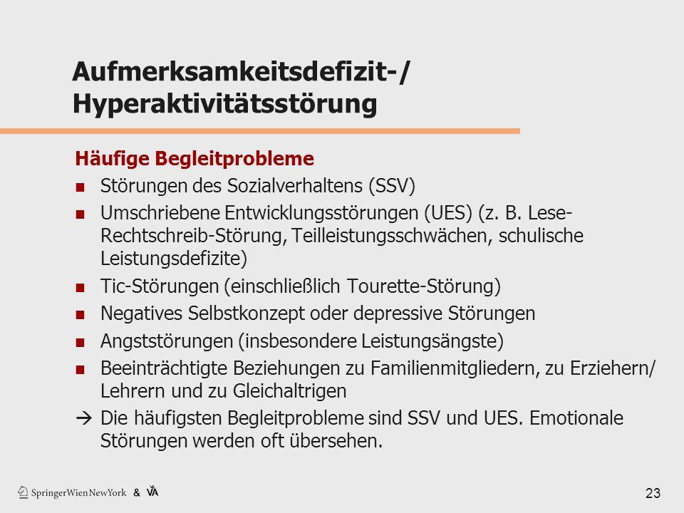 Aufmerksamkeitsdefizit-/ Hyperaktivitätsstörung