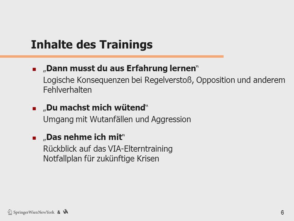 """Inhalte des Trainings """"Dann musst du aus Erfahrung lernen Logische Konsequenzen bei Regelverstoß, Opposition und anderem Fehlverhalten."""