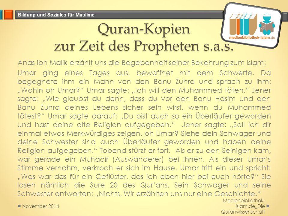 Quran-Kopien zur Zeit des Propheten s.a.s.