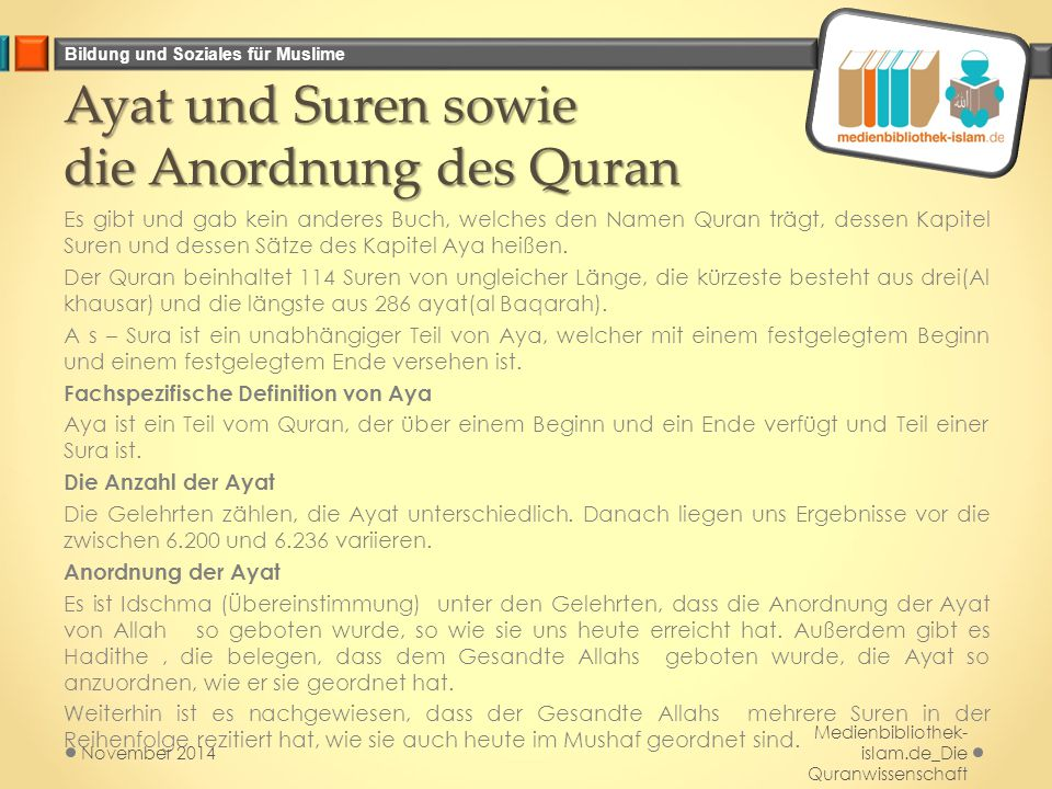Ayat und Suren sowie die Anordnung des Quran