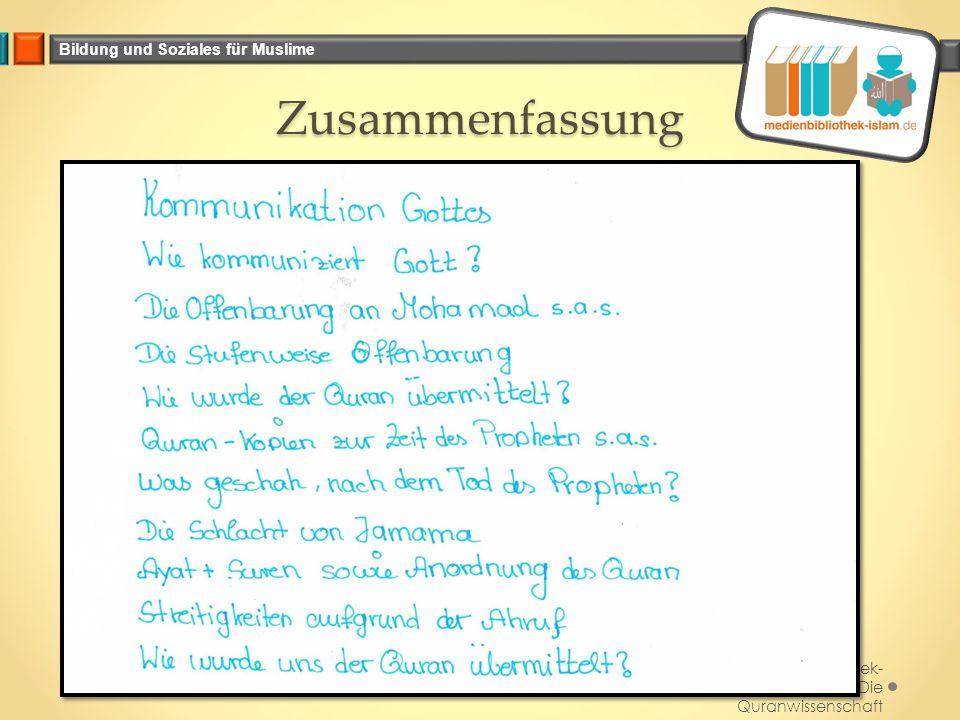 Zusammenfassung Medienbibliothek-islam.de_Die Quranwissenschaft